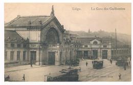 CPA : LIEGE  - La Gare Des Guillemins  - Tramways , Attelage - Liège
