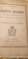 PONT AUDEMER / CAHIER DES PLAINTES DOLEANCES ET REPRESENTATIONS DES CITOYENS DU TIERS ETAT - 1801-1900
