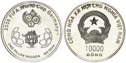 Vietnam, Socialist Republic, 10.000 Dong Silver 2006 World Cup Soccer, KM NL, Proof - Vietnam