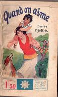 Quand On Aime Par Berthe Neullès      - Stella N° 264 - 1901-1940