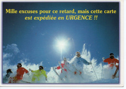 MILLE EXCUSES POUR CE RETARD MAIS CETTE CARTE EST EXPEDIEE EN URGENCE !! - Humor