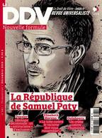 LE DDV - LE DROIT DE VIVRE 681 LA REPUBLIQUE DE SAMUEL PATY - Politics