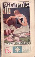 La Malle Des Iles Par Jacques Grandchamp     - Stella N° 267 - 1901-1940