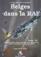 Livre  Pilotes Belges RAF Royal Air Force Aviation Force Aérienne PETRISSE LALOUX BESSCHOPS DELBROUCK MARCHAL - Guerra 1939-45