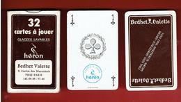 JEU 32 CARTES A JOUER PUBLICITE BEDHET VALETTE 8 ENCLOS DES MACONNAIS A PARIS 12 FABRICANT HERON - 32 Cards