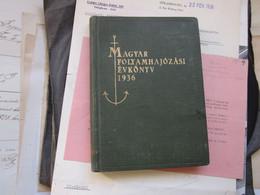 Magyar Folyamhajozasi Evkony 1934 Hungarian River Navigation Book 1936 300 Pages Ships - Oude Boeken