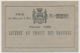 Ecole De Sorèze (TARN) - Février 1888 - Loterie Au Profit Des Pauvres - N°651 - Prix Du Billet 1Fr. - Biglietti Della Lotteria