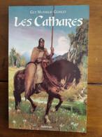 LES CATHARES Par Guy Mathelié-Guinlet - Editions Aubéron - Geschiedenis