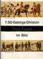 HISTORIQUE REPORTAGE PHOTO 7. SS GEBIRGS DIVISION PRINZ EUGEN IM BILD 1939 1945 - 1939-45