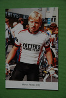 CYCLISME: CYCLISTE : MARTIN PENC - Cycling