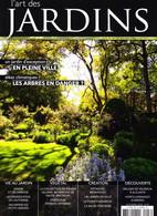 L'ART DES JARDINS 47 UN JARDIN D'EXEPTION EN PLEINE VILLE - Garden