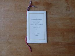 Voyage Par Le Président De La République  Albert LEBRUN  1939  Carnet - Documenti Storici