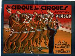 Affichette Originale  Le Cirque Des Cirques Direction  Pinder Troupe Equestre ....chevaux  Arnaches 30x 40 Cm - Zonder Classificatie