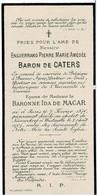 PARIS / WESTMALLE - Enguerrand Baron De CATERS - Consul - époux Baronne I. De MACAR - °1870 Et + Chalet Nieuwehoef 1901 - Imágenes Religiosas