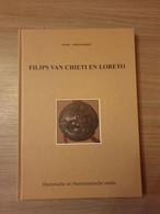 (AALST DENDERMONDE GENT GULDENSPORENSLAG NUMISMATIEK) Filips Van Chieti En Loreto. - Geschiedenis