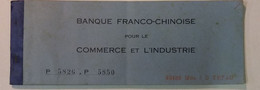 INDOCHINE / VIETNAM . CARNET VIERGE ET ENTIER . BANQUE FRANCO CHINOISE . HAIPHONG - Cheques & Traverler's Cheques