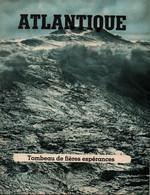 ATLANTIQUE  TOMBEAU DE FIERES ESPERANCES PROPAGANDE ALLEMANDE KRIEGSMARINE UBOOT - 1939-45