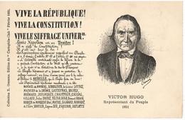 "VICTOR HUGO    "" VIVE LA REPUBLIQUE  VIVE LA CONSTITUTION "" - Schrijvers"