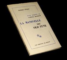 BECKETT (Samuel) & PINGET (Robert) - La Manivelle / (The Old Tune). EO. - Unclassified