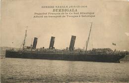 """PAQUEBOT - Guerre Navale 1914-15-1916, Cie Sud-Atlantique """"Burdigala"""".transport De Troupes à Salonique. - Paquebots"""