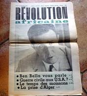 REVOLUTION AFRICAINE N° 23 - BEN BELLA Vous Parle - La Prise D' ALGER - Poème De La Prise D'ALGER En 1831 - - History