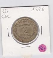 2frs Chambre De Commerce 1926      Ttb - H. 1 Franco