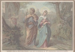 CHROMO  IMAGE RELIGIEUSE  ARRIVEE A BETHLEEM  LA SAINTE VIERGE & SAINT-JOSEPH REPOUSSES - Imágenes Religiosas
