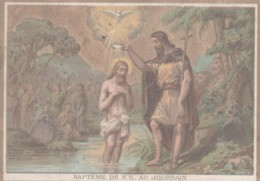 CHROMO  IMAGE RELIGIEUSE  BAPTEME DE N.S. AU JOURDAIN - Imágenes Religiosas
