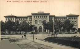 ZARAGOZA FACULTAD DE MEDICINA Y CIENCIAS        ZARAGOZA ARAGON ESPAÑA ESPAGNE - Zaragoza