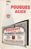 BUVARD -  Blotter - POUGUES ALICE -  EAU MINERALE NATURELLE - Nièvre - Unclassified