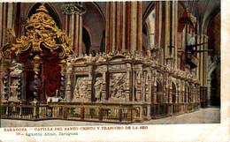 ZARAGOZA CAPILLA DEL SANTO CRISTA Y TRASCORO DE LA SEO     ZARAGOZA ARAGON ESPAÑA ESPAGNE - Zaragoza