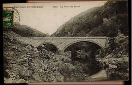 CPA PUY DE DOME N°3502 LE PONT DES FADES 1907 ELD - Otros Municipios