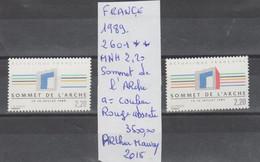 TIMBRES NEUF DE FRANÇE **MNH VARIETE 1989 Nr 2601 A SOMMET DE L ARCHE COULEUR ROUGE ABSENTE   COTE 3500.00 € - Curiosità: 1980-89  Nuovi