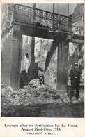 Louvain After Its Destruction By The Huns 1914 Tirlemont Street - Leuven - Louvain - Leuven