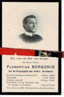 Florentius Borgonie ( Pater ) O Eggewaertscapelle 1868  + Brussel 1914 - Images Religieuses