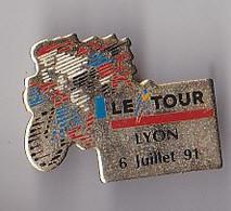PIN'S THEME SPORTS / CYCLISME TOUR DE FRANCE  6 JUILLET 1991  ETAPE  LYON - Ciclismo