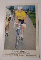 Cpsm Lucien Aimar Groupe Sportif Ford Vainqueur Du Tour De France 1966 Cycles Geminiani - Wielrennen