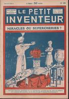 Hebdomadaire: *LE PETIT INVENTEUR*  *MIRACLES OU SUPERCHERIES?*  *. N°45 - 1929. - Andere Tijdschriften