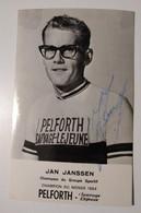 Cyclisme Jan Janssen Autographe Original Pelforth - Wielrennen