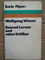 Wolfgang Wieser - Konrad Lorenz Und Seine Kritiker / Serie Piper ,1976 - School Books