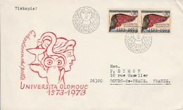 TCHECOSLOVAQUIE FDC 1973 400 ANS UNIVERSITE D'OLOMOUC POUR LA FRANCE - Covers & Documents