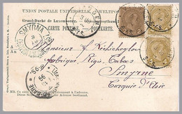Luxembourg - Adolphe - 1899 PPC Vianden To Smyrna, Osterreichische Post (Austria Post In Turkey) - 1895 Adolphe Profil