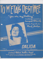 PARTITION ANCIENNE  TU M'ETAIS DESTINEE   DALIDA - Partitions Musicales Anciennes