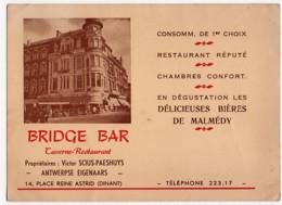 Dinant  Carte Publicitaire : BRIDGE-BAR Taverne Restaurant Actuellement Le Saxophone 14 Pl Reine Astrid - Dinant