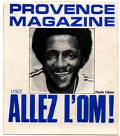 Autocollant Allez L'OM ! - Provence Magazine - Format 10 X 11,5 Cm - Marseille - Werbung