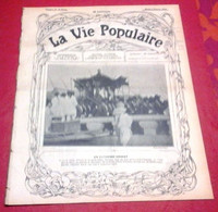 La Vie Populaire N°31 Février 1904 Extrème Orient Roi De Corée Séoul,Danse Du Coq Alsace,Femmes Héroïques - Otros