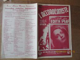 L'ACCORDEONISTE CREEE PAR EDITH PIAF PAROLES ET MUSIQUE DE MICHEL EMER - Partitions Musicales Anciennes