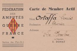 1947 FEDERATION Des AMPUTES De GUERRE De FRANCE - Carte De Membre Actif Avec Timbre Au Dos - Historische Documenten