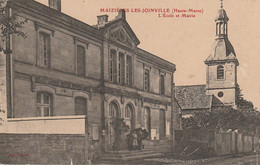 REF.AD1 . CPA . 52 . MAIZIERES LES JOINVILLE . L'ECOLE ET  MAIRIE - Other Municipalities