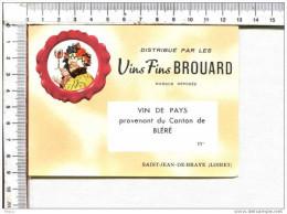 ETIQUETTE   -  VINS FINS    BROUARD   -   Vin De Pays Provenant Du Canton De  BLERE -  Saint Jean De  Braye - Andere